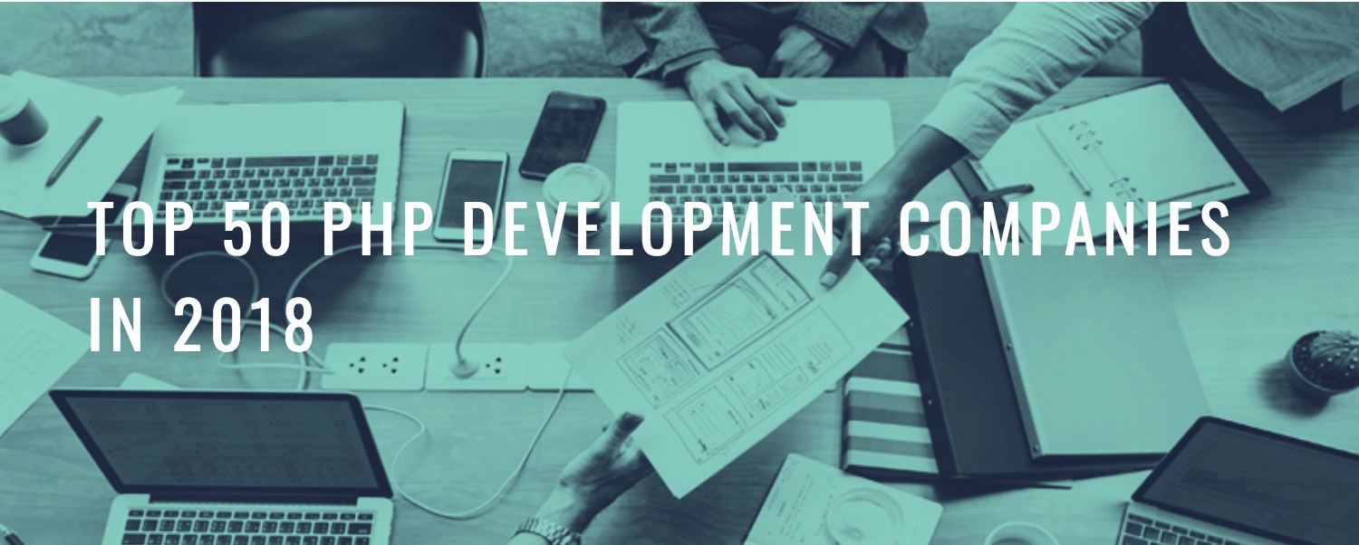 top php development companies in 2018